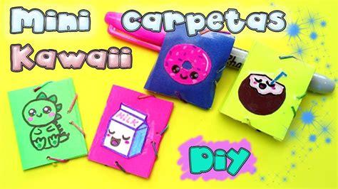 como decorar mis utiles kawaii mini carpetas kawaii 250 tiles escolares diy youtube