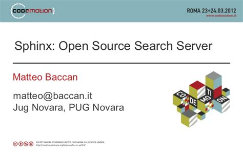 Open Source Search Codemotion 2012 Sphinx Open Source Search Server