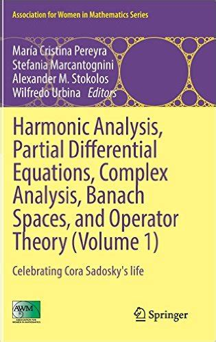 Complex Analysis In Banach Spaces by Harmonic Analysis Partial Differential Equations Complex