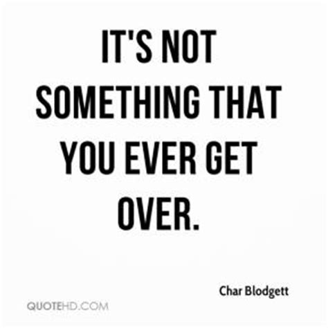 Quotes About Getting Over Something Quotesgram - quotes about getting over something quotesgram
