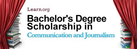 Journalism Degree by Communications And Journalism Bachelor S Degree Scholarship