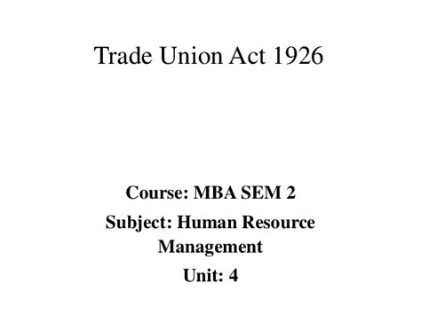 Trade Union Notes Mba by Mba Ii Hrm U 4 5 Trade Union