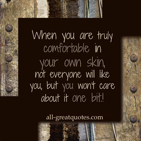not comfortable in my own skin quotes not giving a damn quotesgram