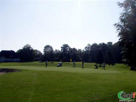 Golf De La Grange Aux Ormes by Golf De La Grange Aux Ormes Parcours Le Bois Br 251 L 233 Marly