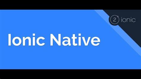 ionic native tutorial installing using ionic native plugins youtube