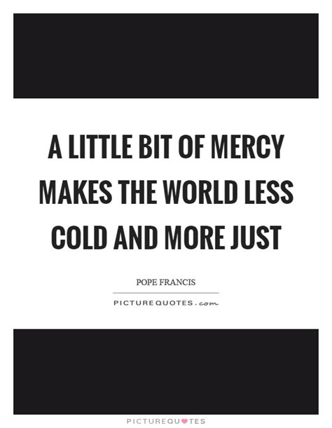 Mercy Quotes | Mercy Sayings | Mercy Picture Quotes