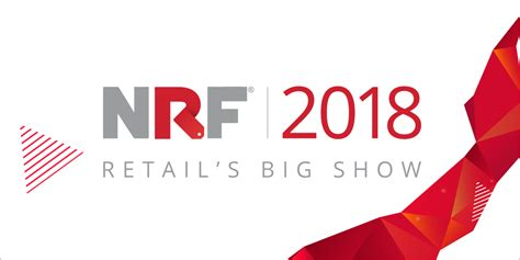 October 14 17 2018 Mba Annual Convention Expo Washington D C by Nrf 2018 The Big Show