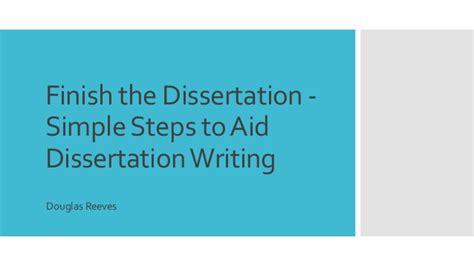 dissertation steps finish the dissertation simple steps to aid dissertation
