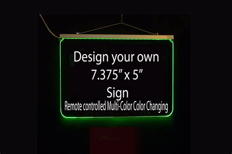 Make Your Own Custom Led - 7 375 quot x 5 quot design your own custom sign