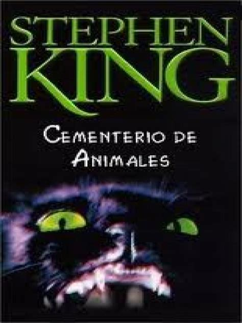 libro louis i king of mirar leer saber rese 241 a cementerio de animales pet sematary stephen king