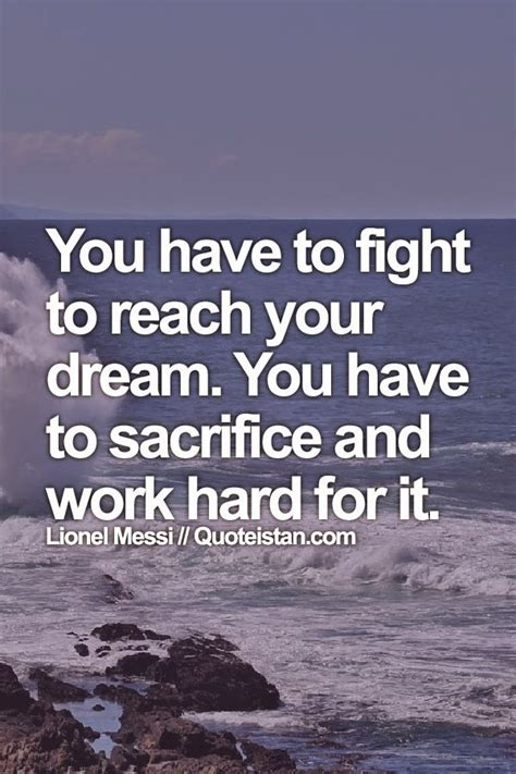 sacrifice quotes you to fight to reach your you to