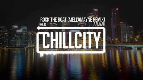 don t rock the boat remix aaliyah rock the boat mellamayne remix youtube