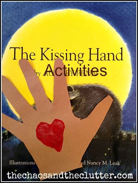 printable version of the kissing hand first day of school activities for kindergarten the