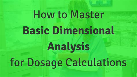 how to master basic dimensional analysis for dosage