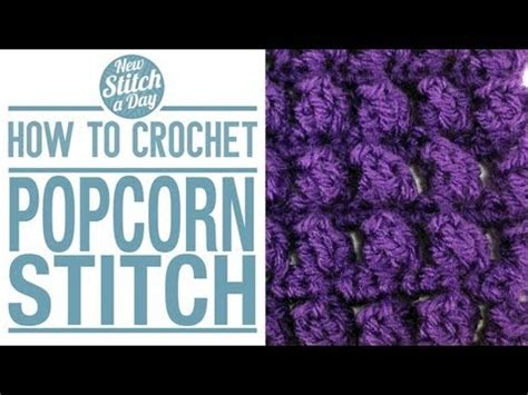 youtube tutorial how to crochet how to crochet the popcorn stitch youtube