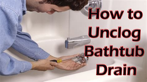 How To Unclog Plumbing How To Unclog A Bath Tub Drain Mycoffeepot Org