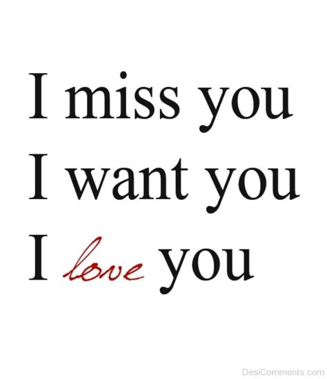 you 3 miss you i miss you i want you i love you desicomments com