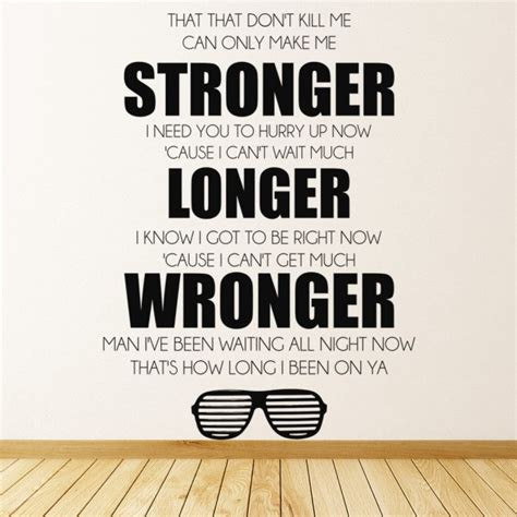 kanye west stronger song lyrics wall sticker