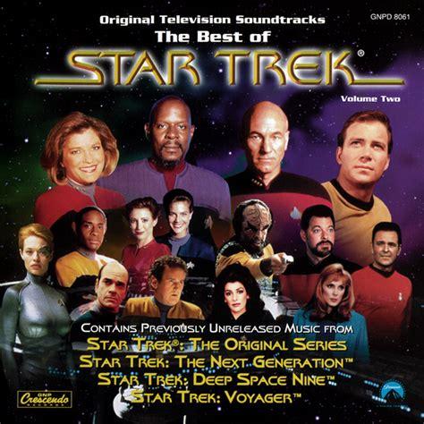 best soundtracks trek soundtracks the best of trek volume 2