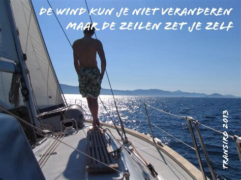 zeil qoutes wind in de zeilen inspiration from transiro pinterest