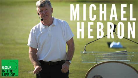 Michael Hebron The Paradigm Shift In Golf Instruction
