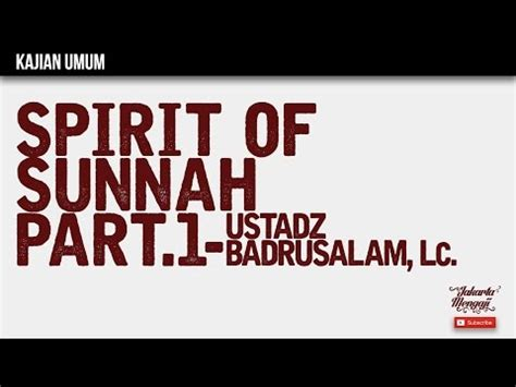 wh membumikan rahmat allah kajian islam the rabbaanians spirit of sunnah part 1