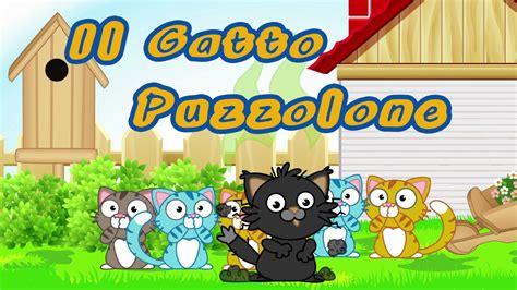il gatto puzzolone testo il gatto puzzolone canzoni per bambini e bimbi piccoli