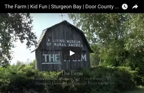 Door County Activities by The Farm Kid Sturgeon Bay Door County Wi Things