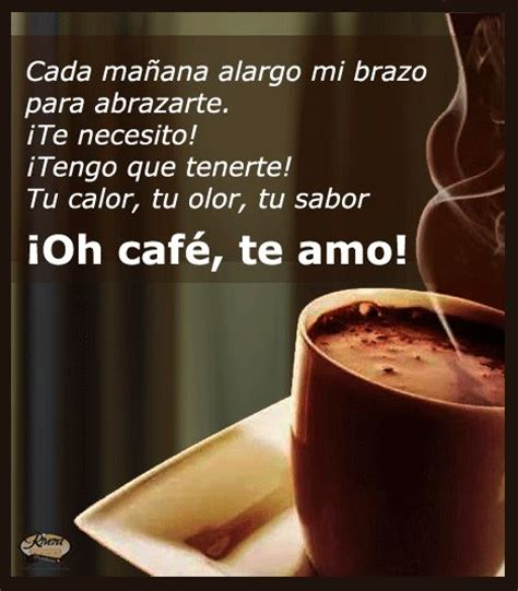 Es Coffee 17 best images about frases de caf 233 on tes coffee and