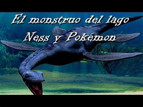 stinky el monstruo del el monstruo del lago ness y pok 233 mon youtube
