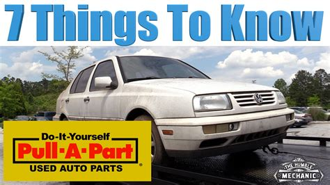 7 Things To About His Parts by 7 Things To About Pull A Part Humble Mechanic