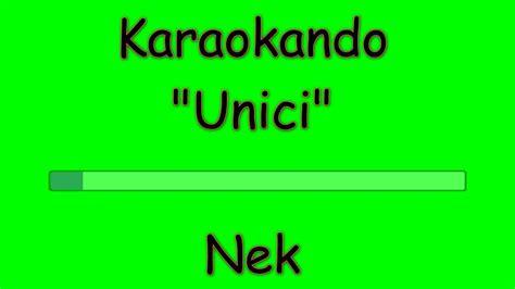 testo nek karaoke italiano unici nek testo