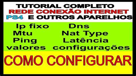tutorial nat ps4 tutorial conex 195 o ps4 ps3 xboxone xbox 360 internet