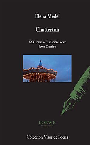 libro chatterton chatterton libro en escritoras com