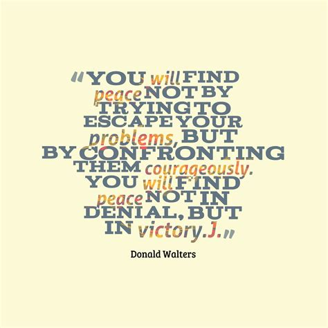 you will not find one or two images instead you will find an entire picture donald walters quote about peace quotescover com