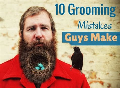 Financing 10 Mistakes That Most Make by The 10 Most Common Grooming Mistakes Most Guys Make