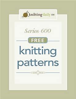 knitting daily tv free patterns ravelry knitting daily tv series 600 free knitting