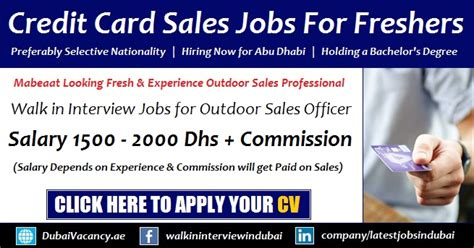 In Abu Dhabi For Mba Freshers by Credit Card Sales In Abu Dhabi For Freshers Walk In