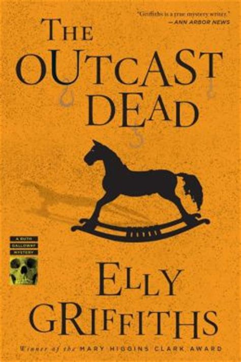 The Outcast Dead the outcast dead ruth galloway series 6 by elly griffiths 9780547792804 nook book ebook