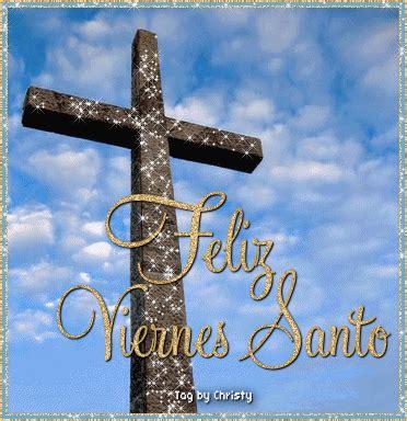 imagenes para viernes santos 13 viernes santo im 225 genes fotos y gifs para compartir