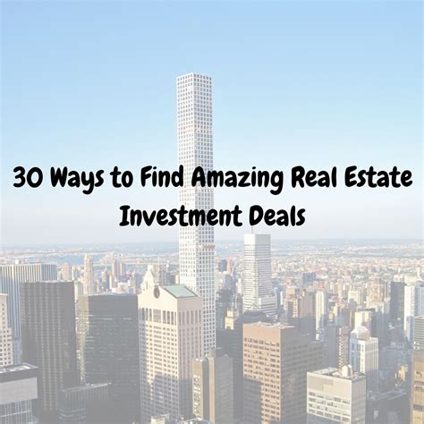 7 Ways To Find Bargains by 30 Ways To Find Amazing Real Estate Investment Deals