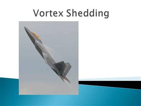 Vortex Shedding vortex shedding authorstream