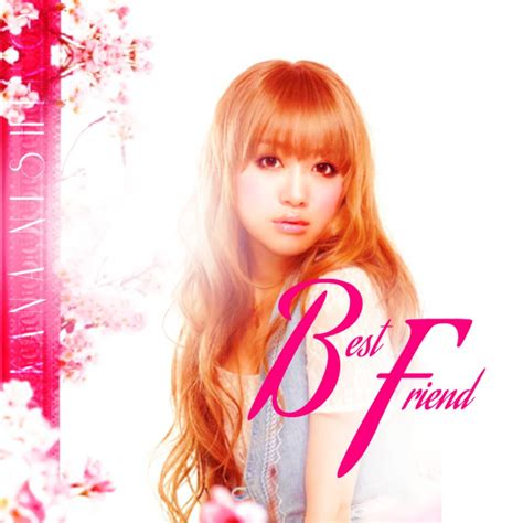 best friend nishino kana kana nishino best friend by awesmatasticaly cool on