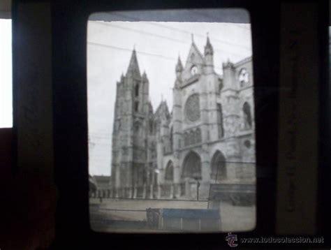fotos antiguas leon capital placa linterna magica leon capital catedral ed comprar