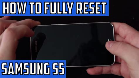 how to factory reset the samsung galaxy s5 samsung galaxy s5 hard reset how to factory reset youtube