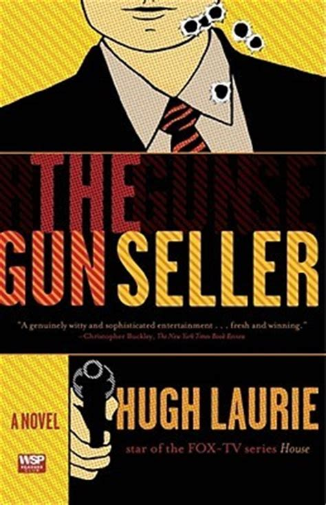 The Gun Seller the gun seller by hugh laurie reviews discussion bookclubs lists