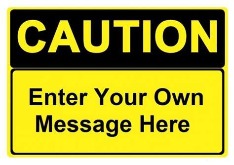 Custom Caution Sign Specify Your Own Message Industrial Signs Caution Sign Template