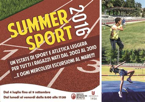 mps siena al via i summer sport c della montepaschi uisp atletica
