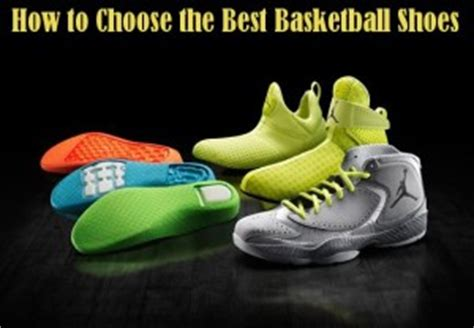 how to choose basketball shoes best basketball shoes reviews and guide 2018