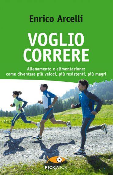 maratona allenamento e alimentazione voglio correre allenamento e alimentazione come